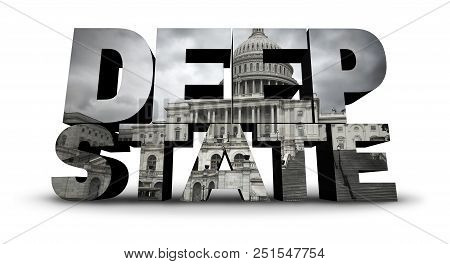Deep State Politics Symbol Concept And United States Political Symbol Of An Underground Government B