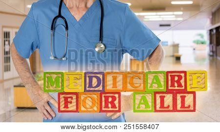 Medicare for All political policy for health insurance in wooden blocks against doctor background poster