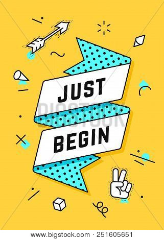 Just Begin. Ribbon Banner And Drawing In Line Style With Text Just Begin, Stickers. Hand Drawn Desig