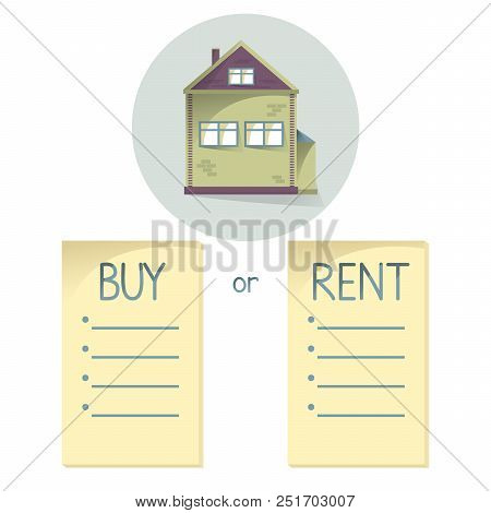 Comparing Buy And Rent House, List With Bullets, Choose Buying Or Renting Of Property, Vector Concen
