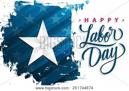 Usa Happy Labor Day Celebrate Banner With Silver Star On Brush Stroke Background And Hand Lettering