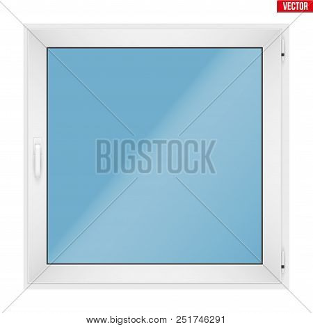 Square Metal Plastic Pvc Window With One Sash And One Opening Casement. Indoor View. Presentation Of