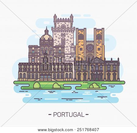 Medieval And Religious Landmarks Of Portugal. Belem Tower. Stock Exchange Palace. Lisbon Catholic Ca