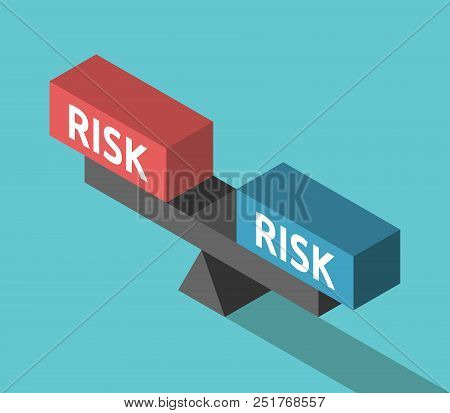 Various Risks Weighing On Balance. Isometric Scales With Two Blocks. Investment, Decision And Choice