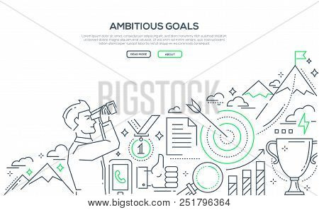 Ambitious Goals - Line Design Style Illustration On White Background With Place For Your Text. Banne