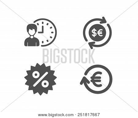 Set Of Discount, Money Currency And Working Hours Icons. Exchange Currency Sign. Special Offer, Cash