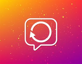 Update Icon. Refresh Or Repeat Symbol. Soft Color Gradient Background. Speech Bubble With Flat Icon.