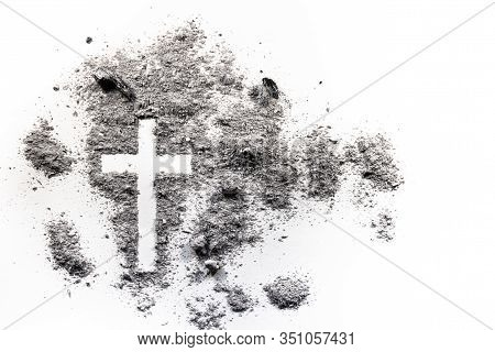 Ash Wednesday Cross, Crucifix Drawing Made In Ash, Dust As Christian Religion, Jesus, God, Faith, Ho