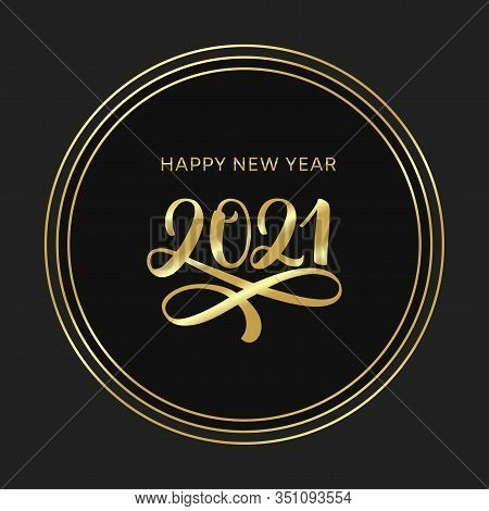 2021 Happy New Year Lettering Poster. Golden Text 2021 Logo. Gold Festive Numbers Design. Happy New