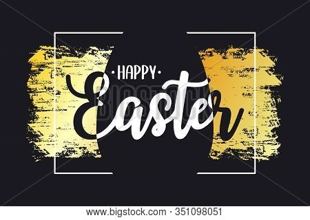 Happy Easter Card With Text Lettering, Gold Brush Stroke, Silhouette Of Paschal Egg And Frame At Bla