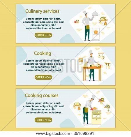 Culinary Services And Cooking Courses Horizontal Banners Set. Restaurant Staff Work On Kitchen. Chie