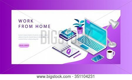 Isometric 3d Work From Home Concept. Website Landing Page. Freelance Workplace With Computer, Calend