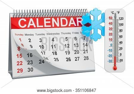 Desk Calendar With Snowflake And Thermometer, Winter Season Concept. 3d Rendering Isolated On White