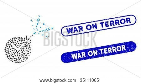 Mosaic Time Fireworks Charge And Rubber Stamp Seals With War On Terror Phrase. Mosaic Vector Time Fi