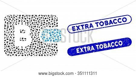 Mosaic Bitcoin Pouch And Grunge Stamp Seals With Extra Tobacco Phrase. Mosaic Vector Bitcoin Pouch I