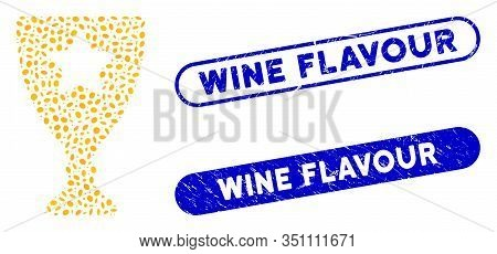 Mosaic Winner Cup And Corroded Stamp Seals With Wine Flavour Phrase. Mosaic Vector Winner Cup Is For