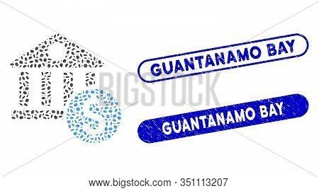 Collage Dollar Bank And Distressed Stamp Seals With Guantanamo Bay Caption. Mosaic Vector Dollar Ban