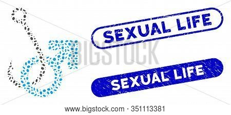 Mosaic Hooked Male Symbol And Corroded Stamp Seals With Sexual Life Phrase. Mosaic Vector Hooked Mal
