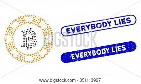 Mosaic Bitcoin Casino Chip And Grunge Stamp Seals With Everybody Lies Text. Mosaic Vector Bitcoin Ca