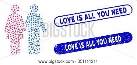 Mosaic Adult Pair And Grunge Stamp Seals With Love Is All You Need Phrase. Mosaic Vector Adult Pair
