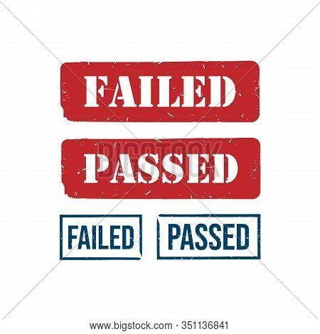 Set Of Failed And Passed Grunge Rubber Stamp Lettering Design Vector Image. Grunge Rubber Stamp Lett