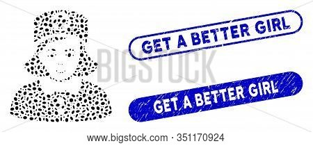 Mosaic Nurse And Rubber Stamp Seals With Get A Better Girl Caption. Mosaic Vector Nurse Is Formed Wi