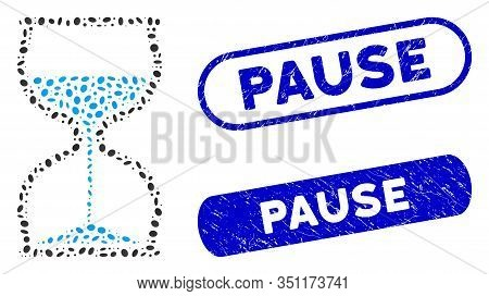 Mosaic Hourglass And Distressed Stamp Seals With Pause Phrase. Mosaic Vector Hourglass Is Designed W