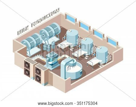 Dairy Food Factory. Automation Industrial Milk Production Bottling Equip Lines Vector Isometric Fact