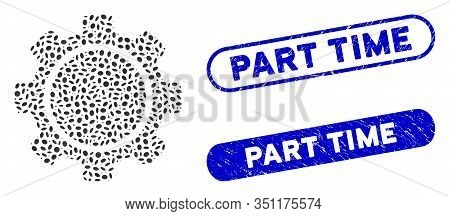 Collage Gear And Rubber Stamp Seals With Part Time Text. Mosaic Vector Gear Is Composed With Random