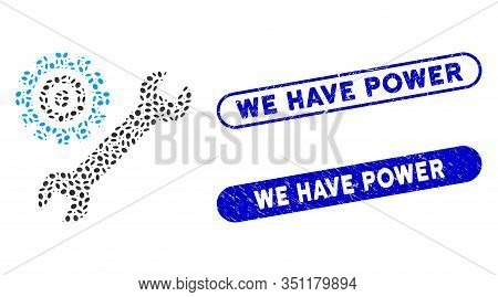 Mosaic Service Tools And Rubber Stamp Seals With We Have Power Caption. Mosaic Vector Service Tools