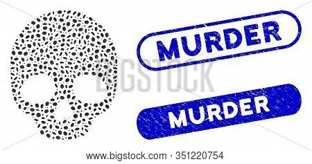 Mosaic Skull And Grunge Stamp Seals With Murder Caption. Mosaic Vector Skull Is Formed With Randomiz