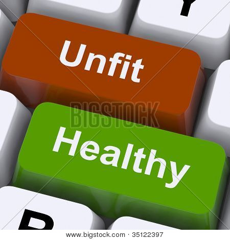 Healthy And Unfit Keys Show Good And Bad Lifestyle