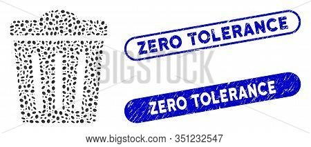 Mosaic Trash Can And Rubber Stamp Seals With Zero Tolerance Phrase. Mosaic Vector Trash Can Is Desig
