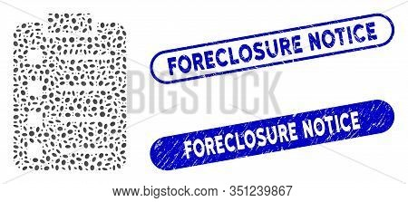 Mosaic List Pad And Corroded Stamp Watermarks With Foreclosure Notice Caption. Mosaic Vector List Pa