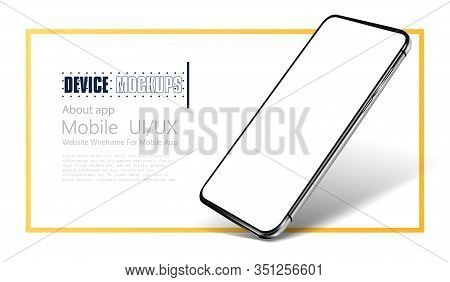 Smartphone Frame Less Blank Screen. Mockup Generic Device. Realistic Smartphone Template Mockup For