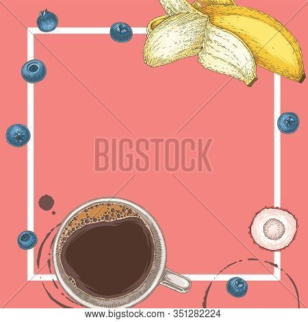Coffee In White Cup, Blueberry, Banana Slices And Lychee. Square Cafe Menu Template With Blank Area