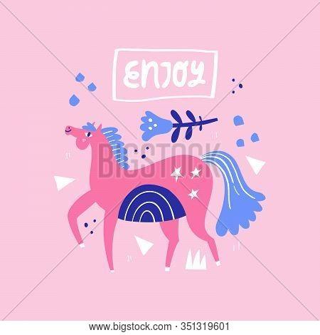 Dressage Horse. Pink Stallion Walking On Abstract Background. Enjoy. Handwriting Lettering Phrase. E