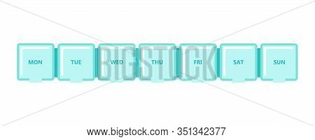 Pill Box.tablets And Capsules In A Plastic Organizer.medical Care, Weekly And Daily Medication.weekd