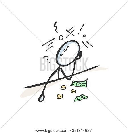 Man Counting Money. Poor Jobless Man In Confusion. No Money. Dept And Struggle. Bankrupt Hand Drawn.
