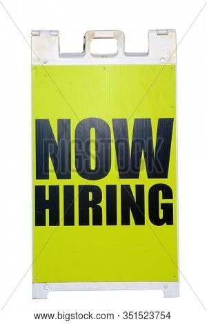 NOW HIRING. A Now Hiring A Frame Sign. Help Wanted. Now Hiring signboard. Looking for work. Looking for employees. Looking to hire. Job Offer. Yellow Sign. Isolated on white.