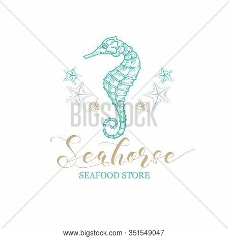 Seahorse Vector Logo For Seafood Store And Fish Market Shop. Marine Seahorse And Starfish Of Premium