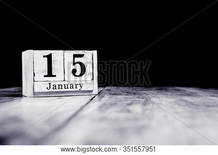 January 15th, 15 January, Fifteenth Of January, Calendar Month - Date Or Anniversary Or Birthday