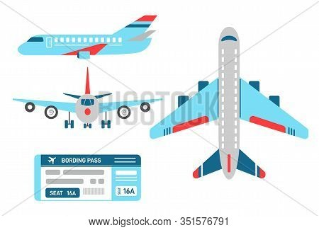 Vector Airplane In Top, Side And Front View. Set Of Planes And Airline Ticket For The Flight. Aircra