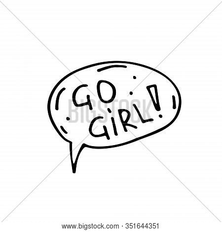 Speech Bubble, Motto, Slogan Doodle Hand Drawn Vector Illustration, Sticker, Icon, Design Element. B