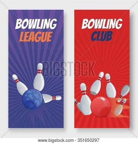 Bowling Club And League Vector Illustration Banners Set. Balls Crashing Into The White Glossy Skittl