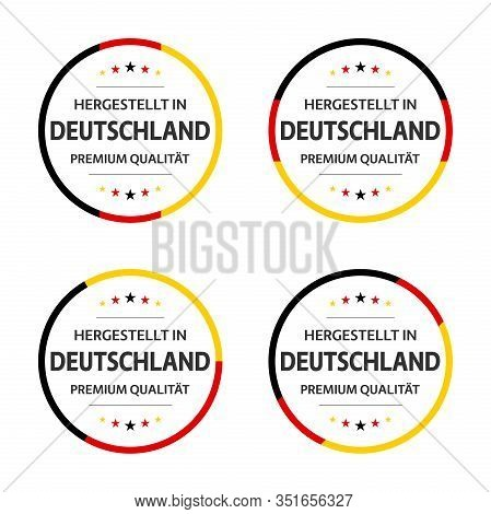 Set Of Four German Labels, German Title Made In Germany, Premium Quality Stickers And Symbols With S