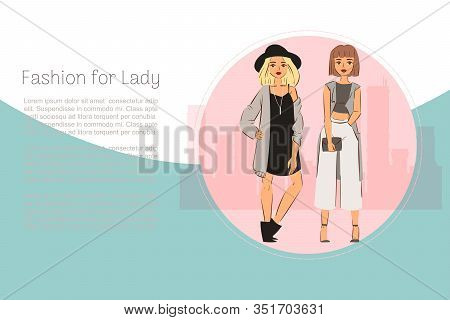 Fashion For Ladies Vector Illustration. Cartoon Character Yound Ladies In Classic Fashion Cloths, Ha