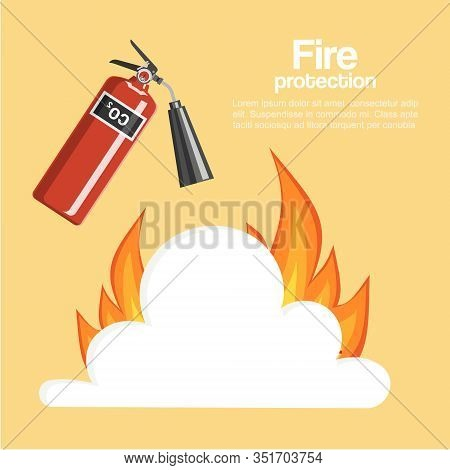 Fire Protection Poster Vector Illustration. Cartoon Fire Extinguisher With Steam And Flame, Firefigh