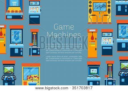 Game Machine Vector Illustration. Arcade Gambling Games, Hunting, Fishing, Boxing And Dancing Where