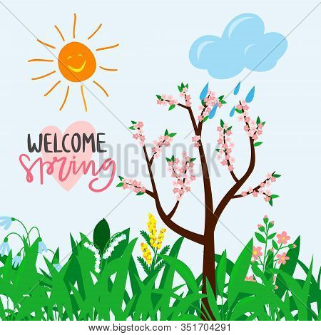 Welcome Spring Text For Warm Season Postcard, Invitation, Flyer, Banner With Child Drawn Blooming Tr